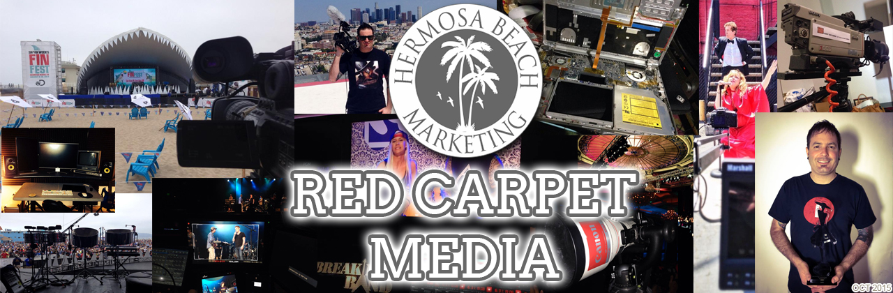 We Help with Your Red Carpet and Production Needs Los Angeles Marketing Hermosa Beach Marketing